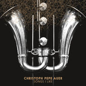 "Christoph Pepe Auer - ""Songs I Like"""