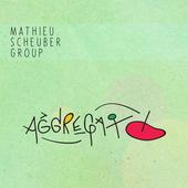 """Mathieu Scheuber - """"Aggregato"""""""