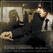 """Stockton Helbing - """"Patina"""""""