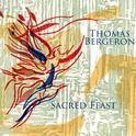 "Thomas Bergeron - ""Sacred Feast"""