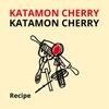 "Katamon Cherry - ""Recipe"""