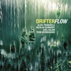 """Drifter - """"Flow"""""""