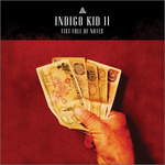 "Indigo Kid - ""II- Fist Full of Notes"""