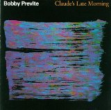 "Bobby Previte - ""Claude's Late Morning"""