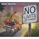 "Cesar Orozco - ""No Limits for Tumbao"""