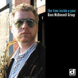 """Dave McDonnell - """"The Time Inside a Year"""""""