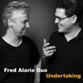 "Fred Alarie Duo - ""Undertaking"""