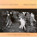 "Wayne Horvitz - ""Monologue"""