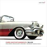 """Chris Lightcap - """"Deluxe"""""""