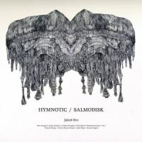 "Jakob Bro - ""Hymnotic Salmodisk"""
