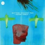 """Matthieu Donarier - """"Papier Jungle"""""""