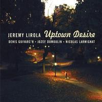 Jeremy Lirola - Uptown Desire