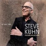 "Steve Kuhn - ""At This Time"""