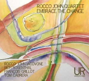 "Rocco John – ""Embrace the Change"""
