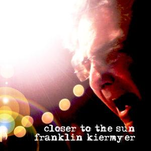 franklin-kiermyer-closer-to-the-sun